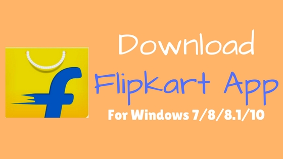 download flipkart app for pc