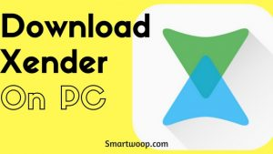 Download Xender For PC Laptop/Windows 7/8/8.1/10