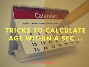 How To Calculate Age: Trick to Calculate Age Within A Sec