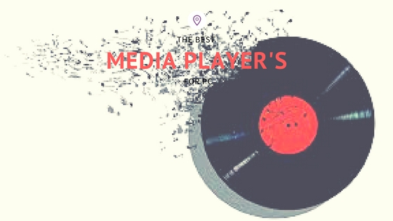 Best Media Player For PC and Laptop: Let's Play Everything!
