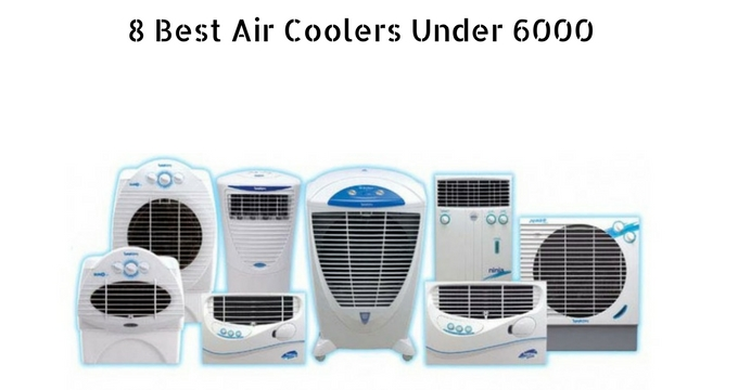 Best Air Cooler Under 6000 in India 2019: Ultimate Buyers Guide