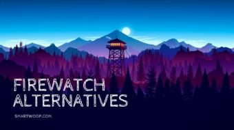 Top 5 Most Similar Games like Firewatch