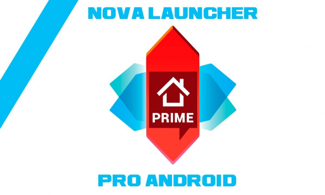 Nova Launcher Prime Apk V5.5.3- Download Latest Version For Android