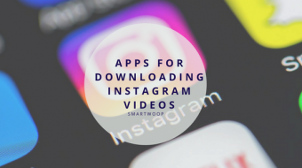 Best Apps for Downloading Instagram Videos in 2020