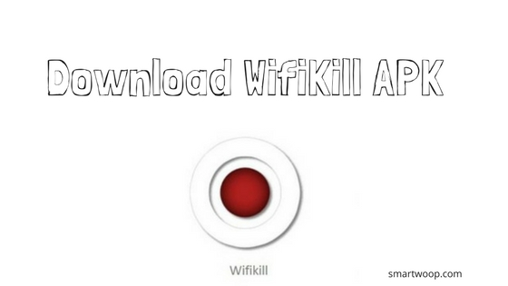 Download WifiKill Pro APK Latest Version for Free