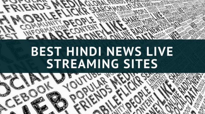HINDI NEWS LIVE STREAMING SITES