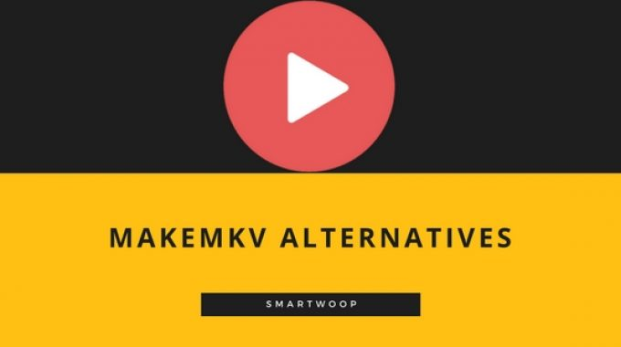 MAKEMKV ALTERNATIVES