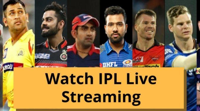 Watch IPL Live Streaming