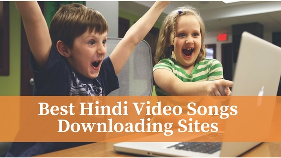 20 Best A to Z Hindi Video Songs Downloading Sites of 2019