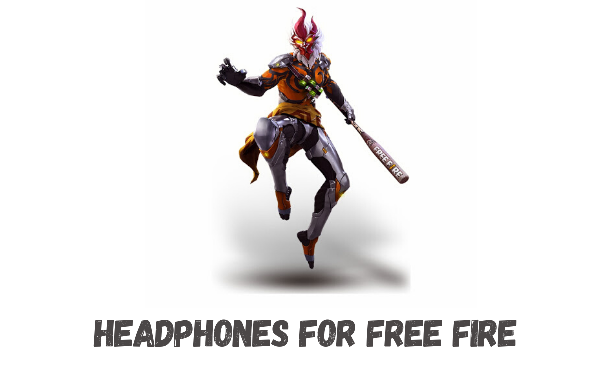 Headphones For Free Fire