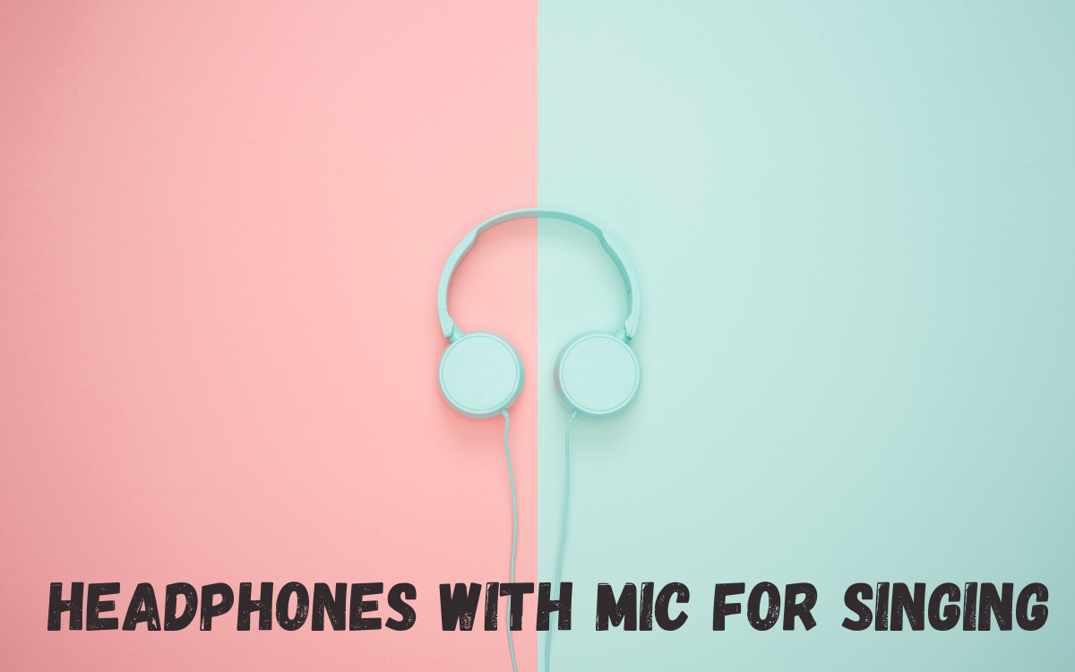 Headphones with Mic for Singing