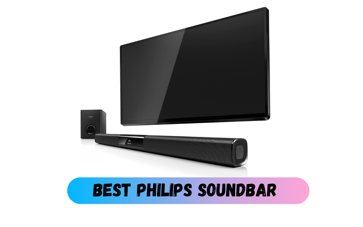Best Philips Soundbar
