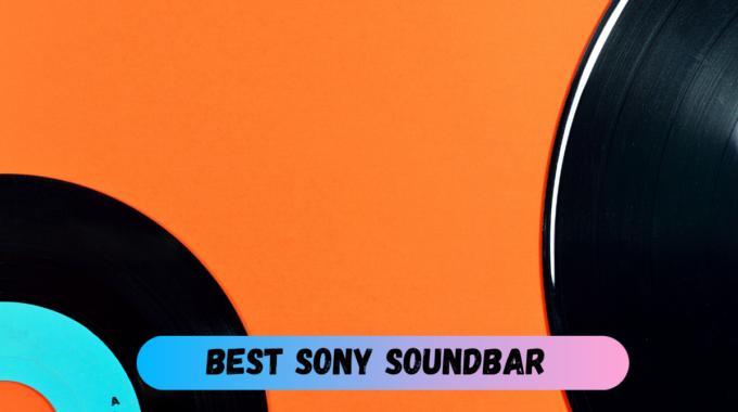 Best Sony Soundbar