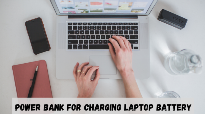 Power Bank for Charging Laptop Battery