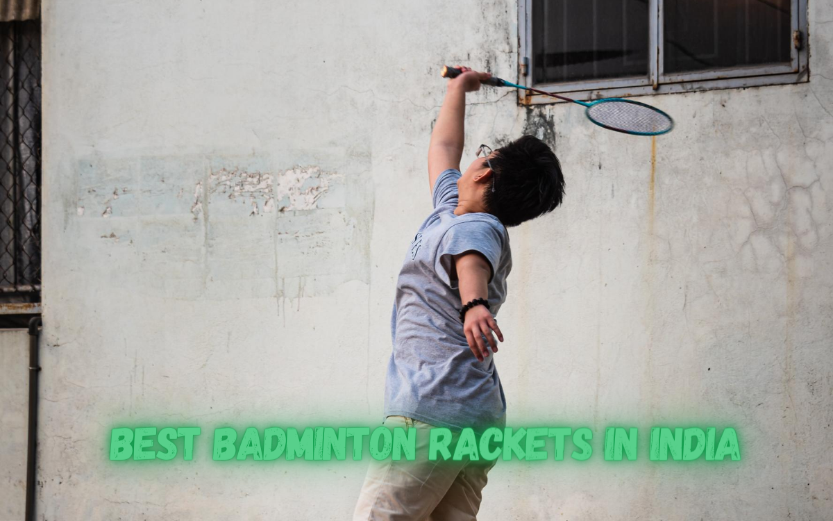 Best Badminton Rackets in India