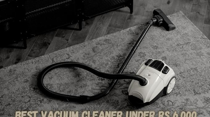 Best Vacuum Cleaner under Rs 6,000