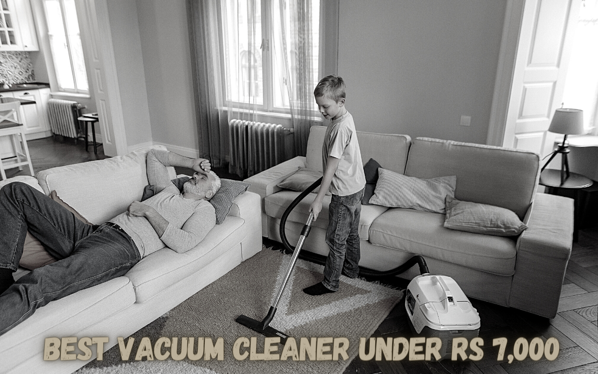 Best Vacuum Cleaner under Rs 7,000