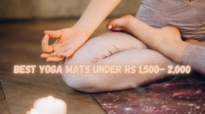Best Yoga Mats Under Rs 1,500- 2,000