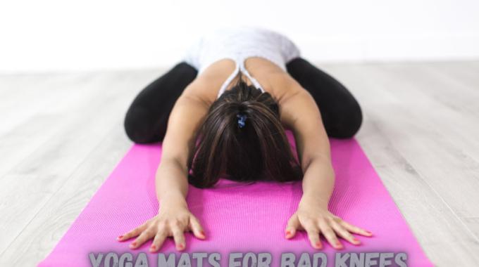 Yoga Mats for Bad Knees