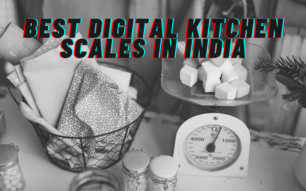 Best Digital Kitchen Scales in India
