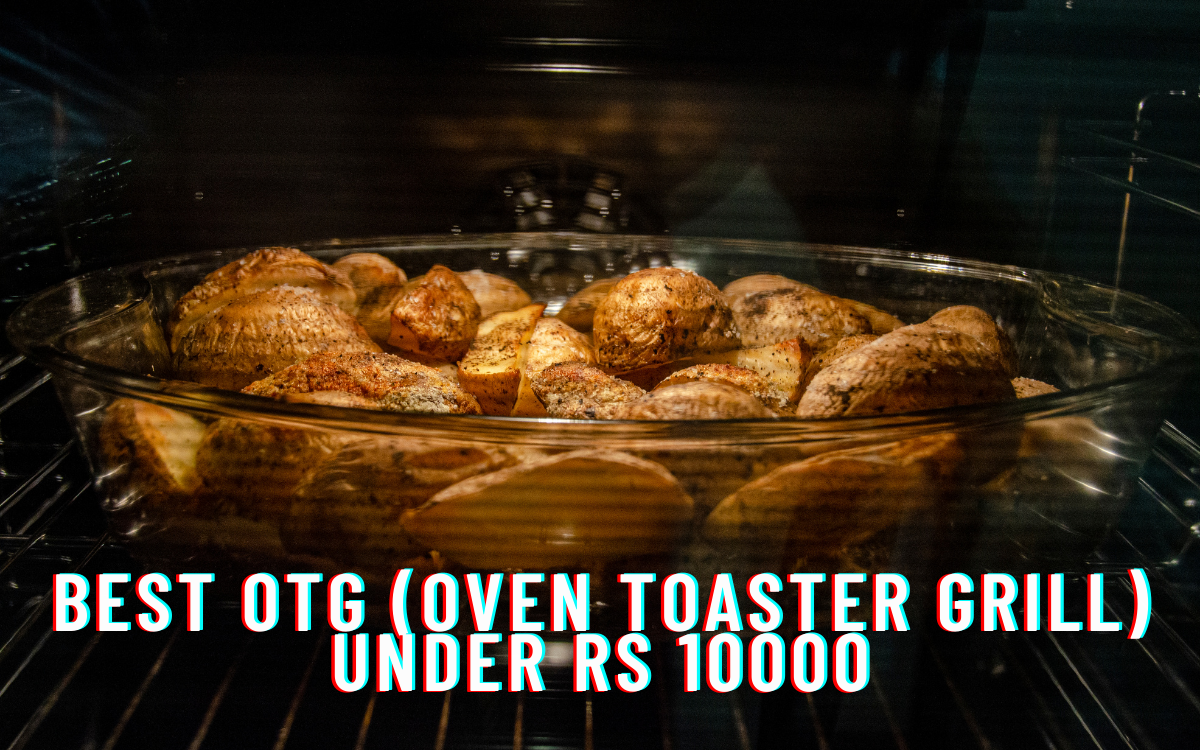 Best OTG (Oven Toaster Grill) under Rs 10000